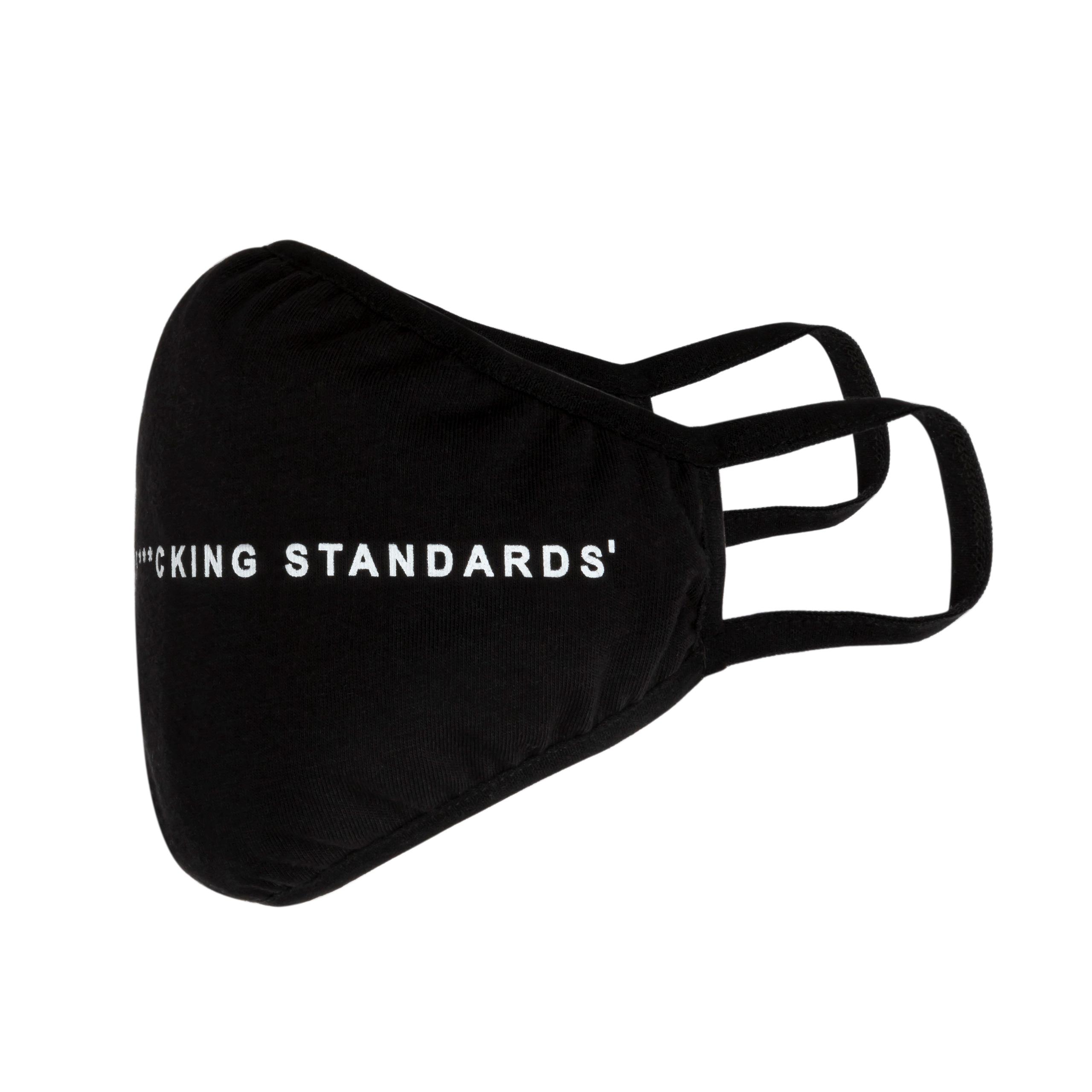 High F**king Standards Face Mask
