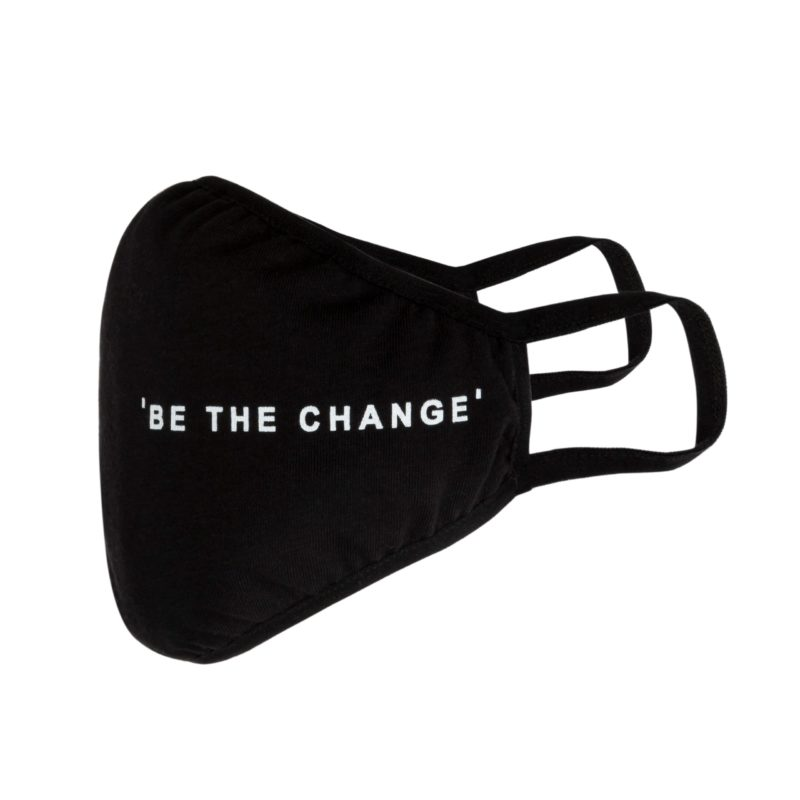 Be the change - face mask